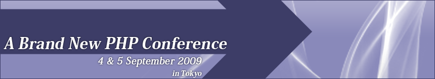 A Brand New PHP Conference | 4 & 5 September 2009